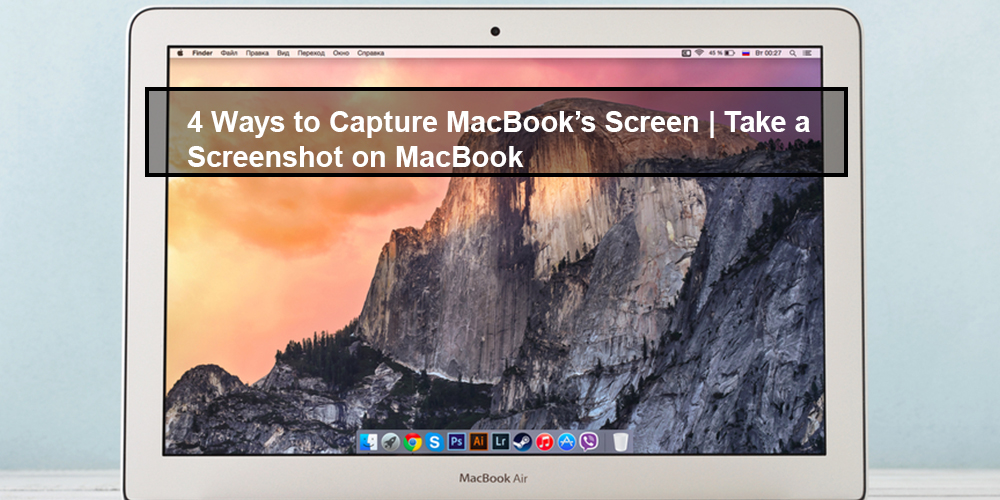 Take a Screenshot on MacBook