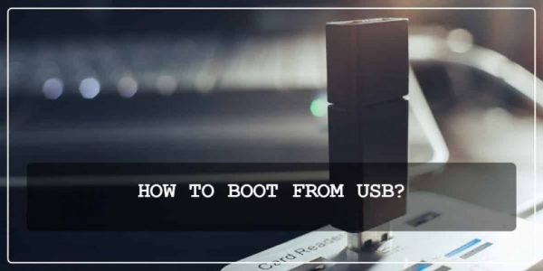 HOW TO BOOT FROM USB?