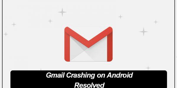 Gmail Crashing on Android