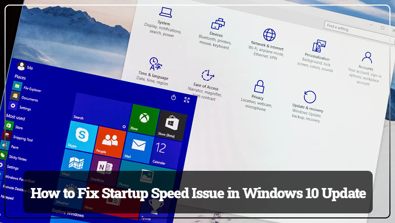 How to Fix Startup Speed Issue in Windows 10 Update