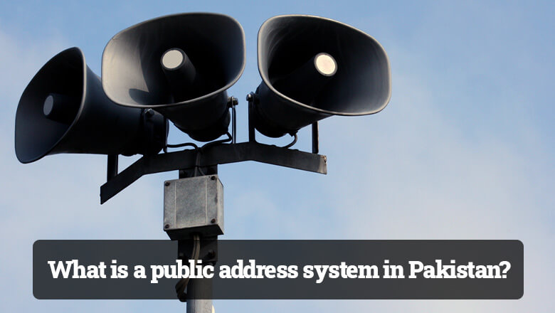 What is a public address system in Pakistan?