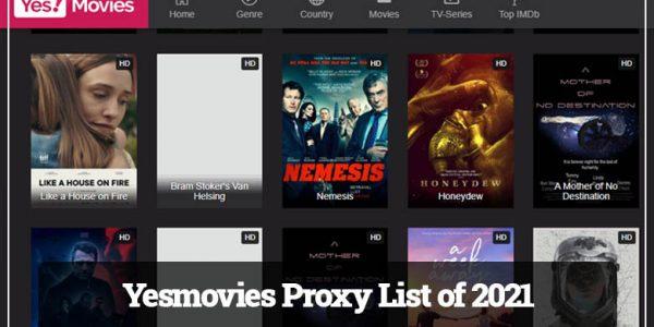 Yesmovies Proxy List of 2021