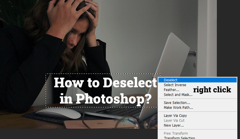 deselect in photoshop by right click